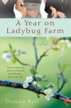 A Year on Ladybug Farm - Donna Ball