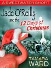 Jade O'Reilly and the 12 Days of Christmas - Tamara Ward