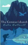 THE CORONER'S LUNCH (DR SIRI PAIBOUN MYSTERY 1) - COLIN COTTERILL
