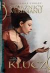 Klucz (Strażnicy Veridianu, #3) - Marianne Curley