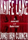 Knife Lake - Jonathan Curwen