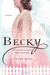 Becky: The Life and Loves of Becky Thatcher - Lenore Hart
