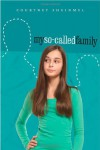 My So-Called Family - Courtney Sheinmel