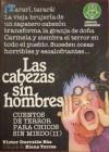 Cabezas Sin Hombres, Las - Victor Iturralde Rua