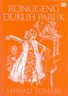 Ronggeng Dukuh Paruk - Ahmad Tohari