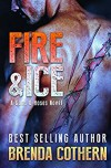 Fire & Ice: A Guns & Hoses Novel - Brenda Cothern, Nathan Archer