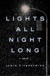Lights All Night Long - Lydia Fitzpatrick