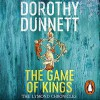 The Game of Kings - Dorothy Dunnett, David Monteath