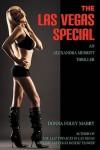 The Las Vegas Special: An Alexandra Merritt Thriller - Donna Foley Mabry