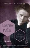 Maria i Paul Milosc geniuszy - Maciej Karpiński