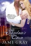 Shadow's Curse - Jami Gray