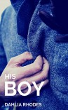 His Boy - Dahlia Rhodes