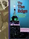 To the Edge - Cameron Abbott