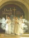 Duch liturgii - Joseph Ratzinger