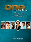 One Life to Live: Thirty Years of Memories - Gary Warner, Erika Slezak, Agnes Nixon