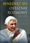 Benedykt XVI - Ostatnie rozmowy - Benedykt XVI, Peter Seewald