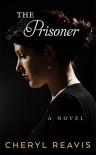 The Prisoner - Cheryl Reavis