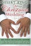 A Christmas Wedding: Desert Kings Book 2.5 - Jennifer Lewis