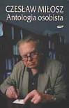 Antologia osobista. Wiersze, poematy, przekłady - Czesław Miłosz