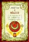 O Mágico (Os Segredos de O Imortal Nicholas Flamel, #2) - Michael Scott