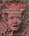 Vampires:: From Vlad Drakul to the Vampire Lestat - Anna Szigethy, Anne Graves