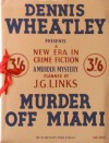 Murder Off Miami - J.G. Links, Dennis Wheatley