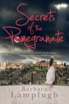 Secrets of the Pomegranate - Barbara Lamplugh