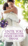 Until You - Denise Grover Swank