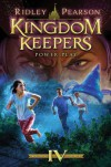 Kingdom Keepers IV: Power Play - Ridley Pearson
