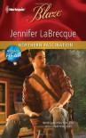 Northern Fascination (Harlequin Blaze) - Jennifer Labrecque