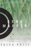 Gene Mapper - Taiyo Fujii, Jim Hubbert