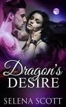 Dragon's Desire (The Dragon Realm Book 3) - Selena Scott
