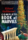 Richard Halliburton's Complete Book of Marvels - Richard Halliburton