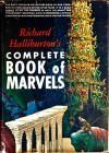 Richard Halliburton's Complete Book of Marvels - Richard Halliburton