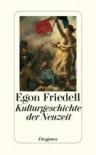Kulturgeschichte der Neuzeit - Egon Friedell