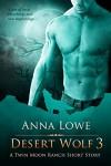 Desert Wolf 3  - Anna Lowe