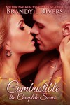 Combustible: The Complete Series - Brandy L. Rivers