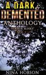 A Dark & Demented Anthology: Horror Blinks, Vol. 1 - Nina Hobson