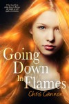 Going Down in Flames - Chris Cannon