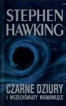 Czarne dziury i wszechświaty niemowlęce - Stephen Hawking, Anna Minczewska-Przeczek