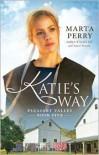 Katie's Way - Marta Perry