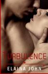 Turbulence (Jhetan Chronicles) (Volume 2) - Elaina John