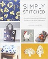 Simply Stitched: Beautiful Embroidery Motifs and Projects with Wool and Cotton - Yumiko Higuchi