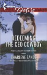 Redeeming the CEO Cowboy - Charlene Sands