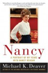 Nancy: A Portrait of My Years with Nancy Reagan - Michael K. Deaver