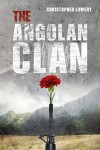 The Angolan Clan - Christopher Lowery