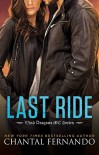Last Ride (Wind Dragons Motorcycle Club) - Chantal Fernando