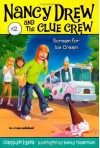 By Carolyn Keene Scream for Ice Cream (Nancy Drew and the Clue Crew #2) - Carolyn Keene