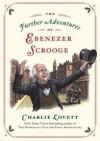 The Further Adventures of Ebenezer Scrooge - Charlie Lovett