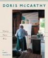Doris McCarthy: Ninety Years Wise - Doris Mccarthy
